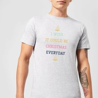 I Wish It Could Be Christmas Everyday Men's Christmas T-Shirt - Grey - S - Grey