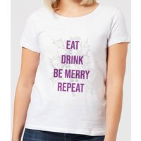 Eat Drink Be Merry Repeat Women's Christmas T-Shirt - White - XL - White