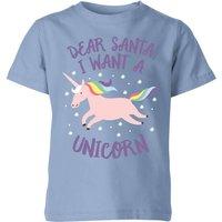 Dear Santa, I Want A Unicorn Kids' Christmas T-Shirt - Sky Blue - 11-12 Years - Sky blue