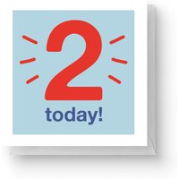 Two Today Square Greetings Card (14.8cm x 14.8cm)