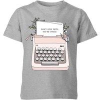 Barlena Don't Stop Until You're Proud Kids' T-Shirt - Grey - 9-10 Years - Grey