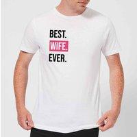 Best Wife Ever Men's T-Shirt - White - XS - White