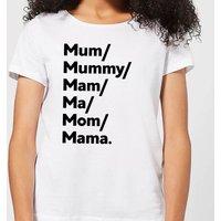 Mum's And Mam's Women's T-Shirt - White - 3XL - White