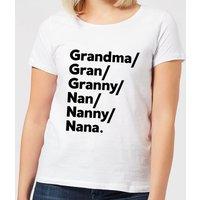 Gran's And Nan's Women's T-Shirt - White - S - White