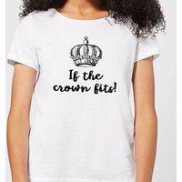 If The Crown Fits Women's T-Shirt - White - 4XL - White