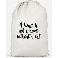 A House Is Not A Home Without A Cat Cotton Storage Bag - Small