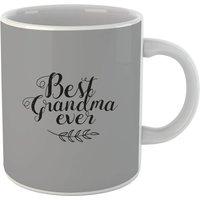 Best Grandma Ever Mug - Grandma Gifts