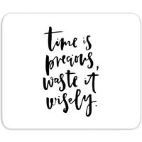Time Is Precious Mouse Mat