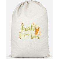 Irish You Would Buy Me Another Beer Cotton Storage Bag - Small