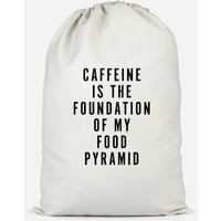 Caffeine Is The Foundation Of My Food Pyramid Cotton Storage Bag - Large - Makeup Gifts