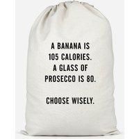 A Banana Is 105 Calories Cotton Storage Bag - Small