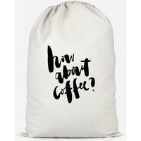 How About Coffee? Cotton Storage Bag - Large