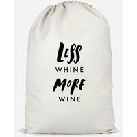 Less Whine, More Wine Cotton Storage Bag - Small