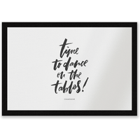 Time To Dance On The Tables Entrance Mat - Dance Gifts