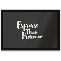 Expresso Then Prosecco Entrance Mat