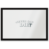Never Say Die-t Entrance Mat