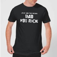 Just For The Record, Dad You Rock Men's T-Shirt - Black - XXL - Black - Rock Gifts