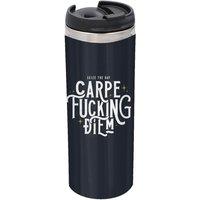Carpe F*cking Diem Stainless Steel Thermo Travel Mug - Metallic Finish