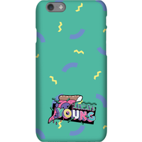 Always Young Phone Case for iPhone and Android - iPhone 6 - Tough Case - Gloss
