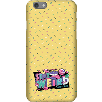 Stay Weird Phone Case for iPhone and Android - iPhone 6 Plus - Tough Case - Matte