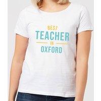Best Teacher In Oxford Women's T-Shirt - White - 4XL - White