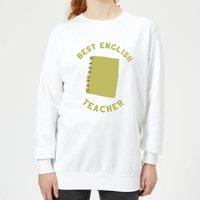 Best English Teacher Women's Sweatshirt - White - M - White