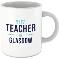 Best Teacher In Glasgow Mug