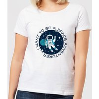 I Want To Be A Space Adventurer Women's T-Shirt - White - 3XL - White