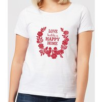 Love Builds A Happy Home Women's T-Shirt - White - XXL - White