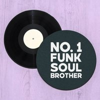 No1 Funk Soul Soul Brother Record Player Slip Mat - Brother Gifts