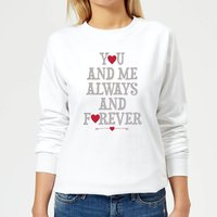 You And Me Always And Forever Women's Sweatshirt - White - XL - White