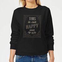 This Is Our Happy Ever After Women's Sweatshirt - Black - M - Black