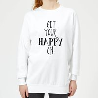 Get Your Happy On Women's Sweatshirt - White - S - White