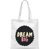 Dream Big Tote Bag - White