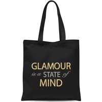 'Glamour Is A State Of Mind Tote Bag - Black