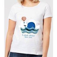 I Whale Always Love You Women's T-Shirt - White - 4XL - White