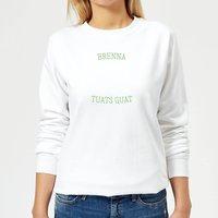 Oktoberfest Brenna Tuats Guat! Women's Sweatshirt - White - XS - White