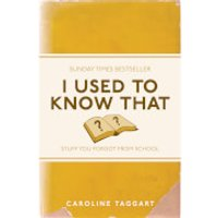 I Used to Know That: Stuff You Forgot From School (Paperback) - School Gifts