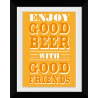 Good Beer Good Friends - Collector Print - 30 x 40cm - Friends Gifts