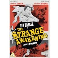 The Strange Awakening