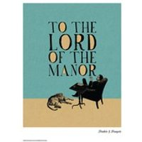 Trinkets and Trumpets Lord of the Manor Print - Trinkets Gifts