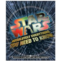 Star Wars Absolutely Everything You Need To Know Book - Books Gifts