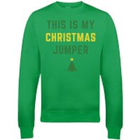 This Is My Christmas Jumper Christmas Sweatshirt - Green - S - Green
