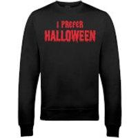 I Prefer Halloween Christmas Sweatshirt - Black - XL - Black