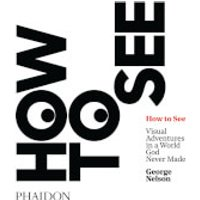 Phaidon Books: How to See - Books Gifts