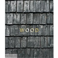 Phaidon Books: Wood
