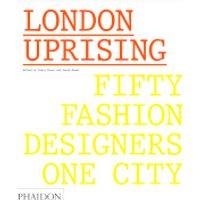 Phaidon Books: London Uprising