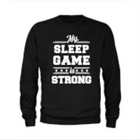 Sleep Game Slogan Sweatshirt - Black - Xxl - Black