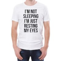 Im Not Sleeping Im Just Resting My Eyes Mens White T-Shirt - XXL - White