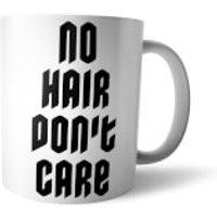 No Hair Dont Care White Mug